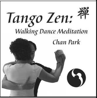 Tango Zen Walking Dance Meditation